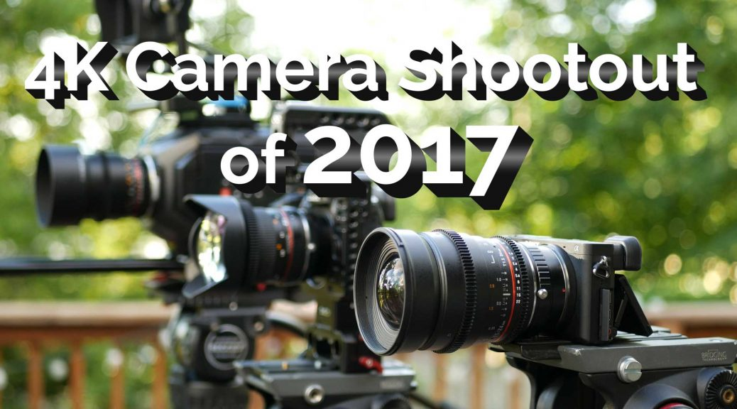 4K-Camera-Shootout-of-2017.Thumbnail