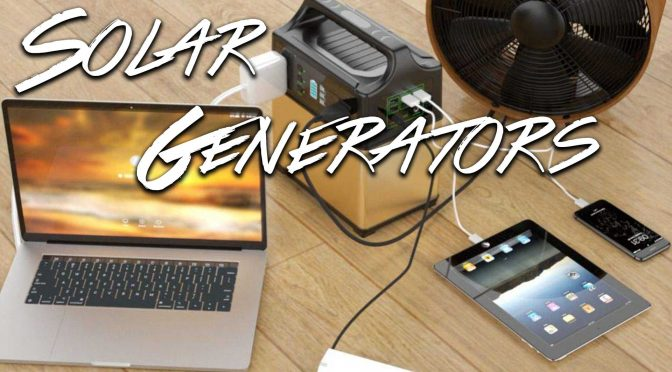 Solar Generators – best vs budget